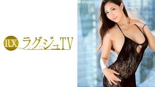 259LUXU-796 ラグジュTV 834 佐々木彌栄 27歳 華道教室の先生